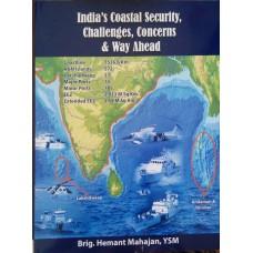 India's Coastal Security, Challenges, Concerns & Way Ahead