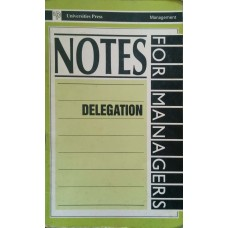 Notes For Managers Delegation